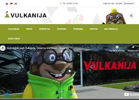 Obišči  https://www.vulkanija.si