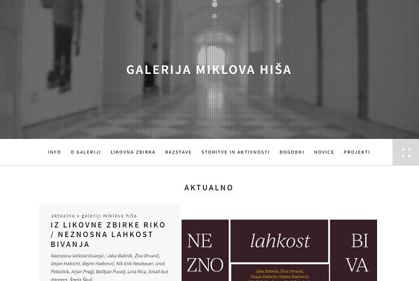 Obišči  http://www.galerija-miklovahisa.si