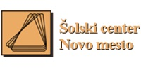 ŠOLSKI CENTER NOVO MESTO